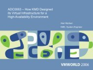 ADC0063 – How KMD Designed its Virtual Infrastructure ... - VMware