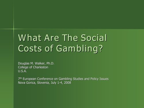 What Are The Social Costs of Gambling? - European Association for ...