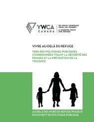 Vivre au-delà du refuge : vers des politiques ... - YWCA Canada