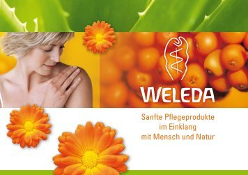 Sanfte Pflegeprodukte im Einklang mit Mensch und Natur - Weleda