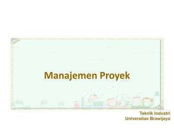 Manajemen Proyek - Universitas Brawijaya