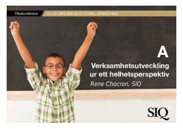 Rene Chocron - Institutet för Kvalitetsutveckling, SIQ