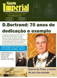 D.Bertrand: 70 anos de dedicação e exemplo - Brasil Imperial
