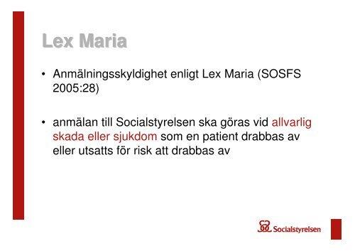 Lex Maria- ärenden om läkemedelshändelser, vad händer sen?
