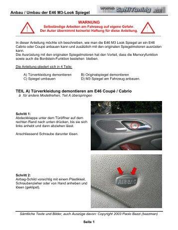 Anbau / Umbau der E46 M3-Look Spiegel WARNUNG TEIL A ...