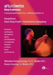 und Theaterwerkstatt eV Klanghimmel Raum-Klang-Projekt ...