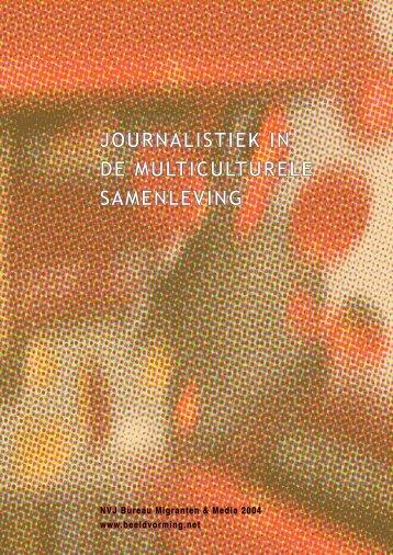 journalistiek in de multiculturele samenleving - Mira Media