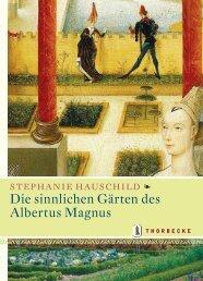 Die sinnlichen Gärten des Albertus Magnus