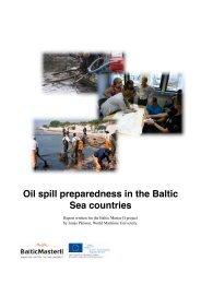 Oil Spill Preparedness in the Baltic Sea Countries (9 ... - Baltic Master