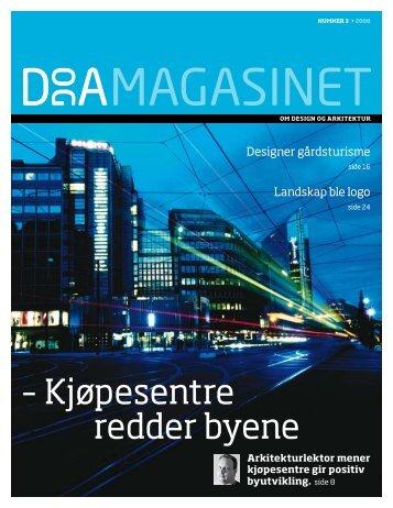 – Kjøpesentre redder byene - Norsk Designråd