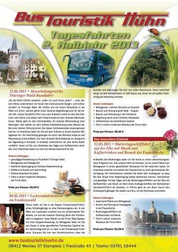 Tagesfahrten 2. Hj. 2013 im PDF-Format - Bus Touristik Hühn