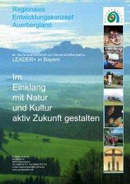 Im Einklang mit Natur und Kultur aktiv Zukunft ... - Auerbergland