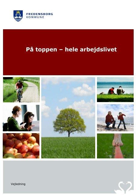 På toppen – hele arbejdslivet - Fredensborg Kommune