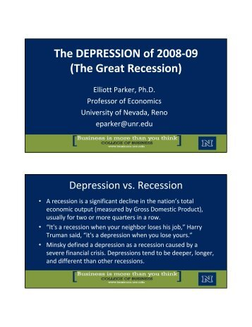 The DEPRESSION of 2008-09 (The Great Recession) - University of ...