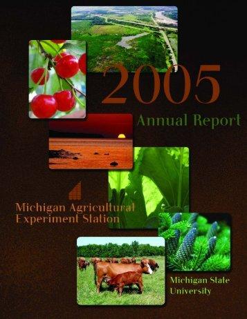2005 Annual Report - AgBioResearch - Michigan State University
