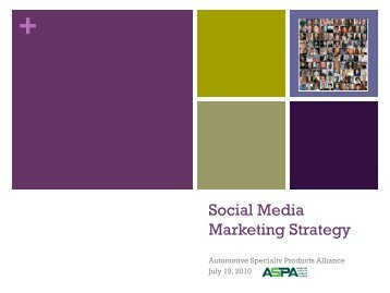 Social Media Strategy - Automotive Specialty Products Alliance