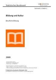Fachserie 11 Reihe 3 Berufliche Bildung 2009 - Agentur für ...