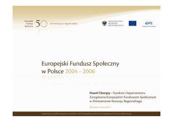Europejski Fundusz Społeczny w Polsce 2004-2006 - Fundusze ...