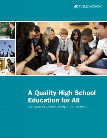 A Quality High School Education for All - Public Agenda