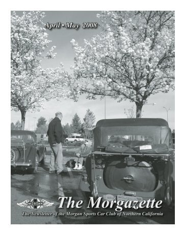 The Morgazette, April-May 2008 - Morgan Cars for Sale