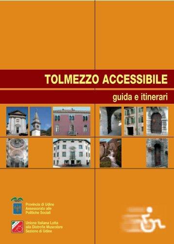 TOLMEZZO ACCESSIBILE - Provincia di Udine