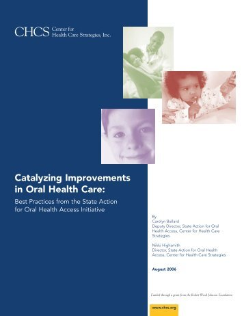 Catalyzing Improvements in Oral Health Care: Best Practices