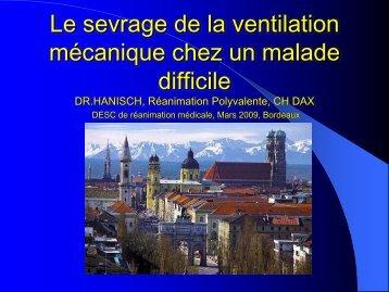 Le sevrage de la ventilation mécanique chez un malade difficile A ...