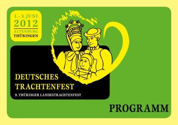 ProgrAmm - Deutsches Trachtenfest 2012