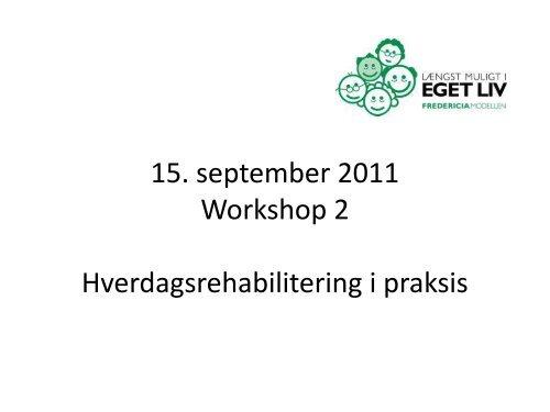 Hverdagsrehabilitering i praksi - ucf.dk