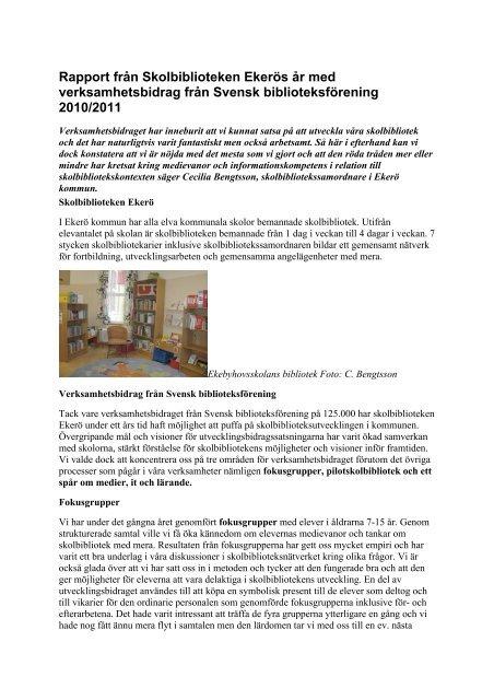Rapport från Skolbiblioteken Ekerös år med verksamhetsbidrag från ...