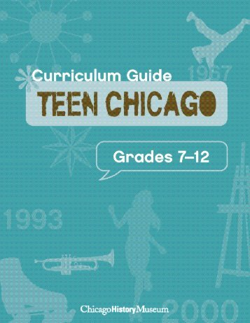 Download the Teen Chicago Curriculum Guide - Chicago History ...
