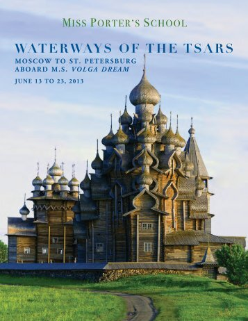 WATERWAYS OF THE TSARS - Miss Porter's School