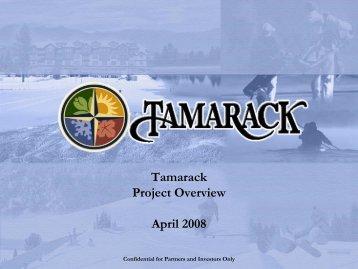 Tamarack Project Overview April 2008 - Frantech Asia