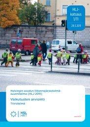 Vaikutusten arviointi, HLJ 2011 - HSL