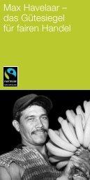Max Havelaar – das Gütesiegel für fairen Handel