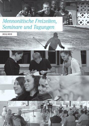 """Mennonitische Tagungen 2012-2013"""" (PDF) - Arbeitsgemeinschaft ..."""