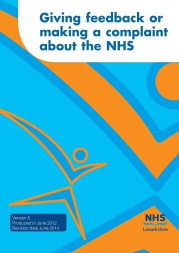 Giving feedback or making a complaint about the ... - NHS Lanarkshire