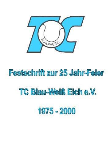 Chronik des TC Blau-Weiß Eich e. V. - TC Blau-Weiss Eich eV
