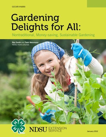 Gardening Delights for All: Nontraditional, Money ... - City of Fargo