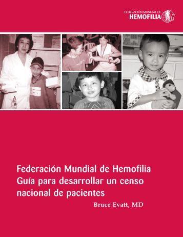 Guía para desarrollar un censo nacional de pacientes - World ...