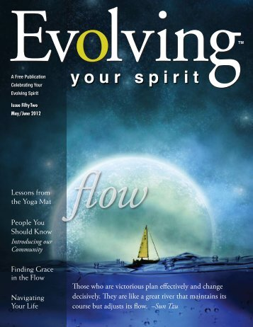 Issue FiftyTwo May/June 2012 ˜o - Evolving Your Spirit