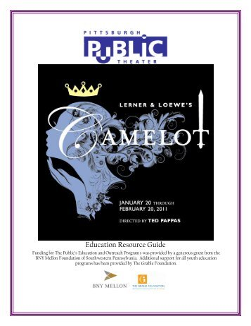 Camelot Resource Guide - Pittsburgh Public Theater