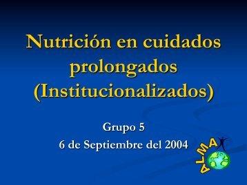 Nutrición en cuidados prolongados (Institucionalizados)