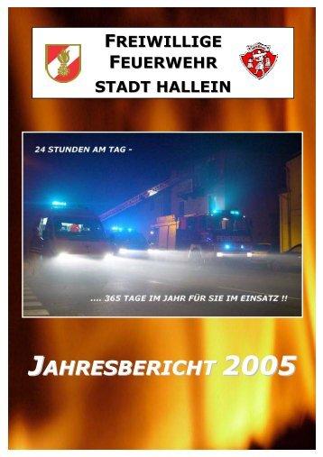 Jahresbericht 2005 - bei der Freiwilligen Feuerwehr Hallein