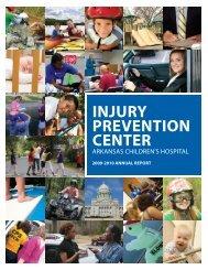 INJURY PREVENTION CENTER - Arkansas Children's Hospital