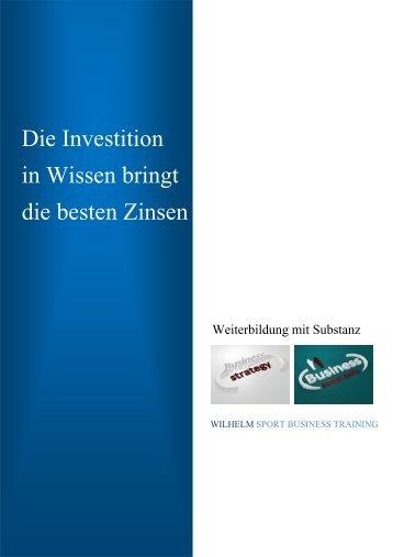 Die Investition in Wissen bringt die besten Zinsen - Wilhelm ...