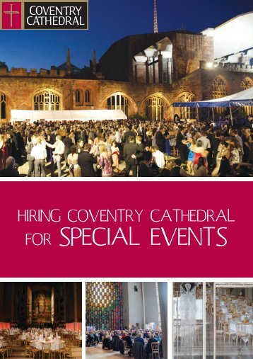 FOR SPECIAL EVENTS - Coventry Cathedral
