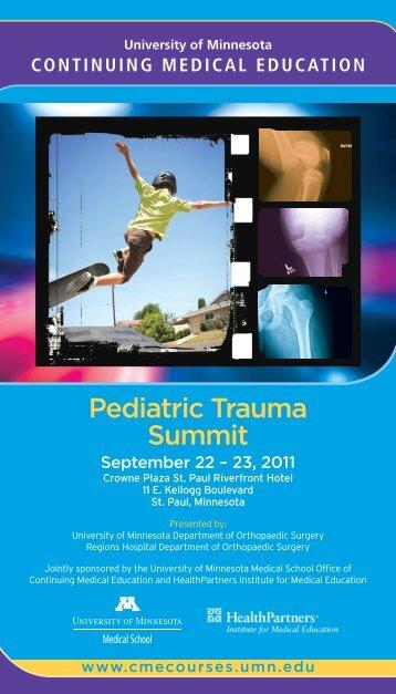 Pediatric Trauma Summit - University of Minnesota Continuing ...