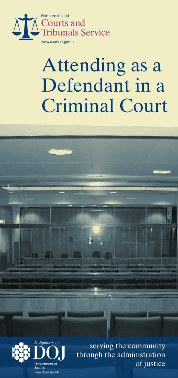 Attending as a Defendant in a Criminal Court - Northern Ireland ...