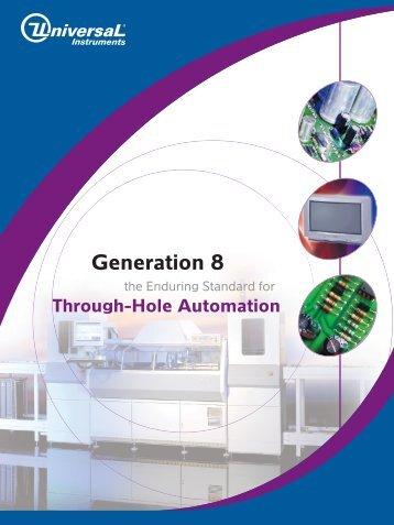 Generation 8 - Universal Instruments Corporation